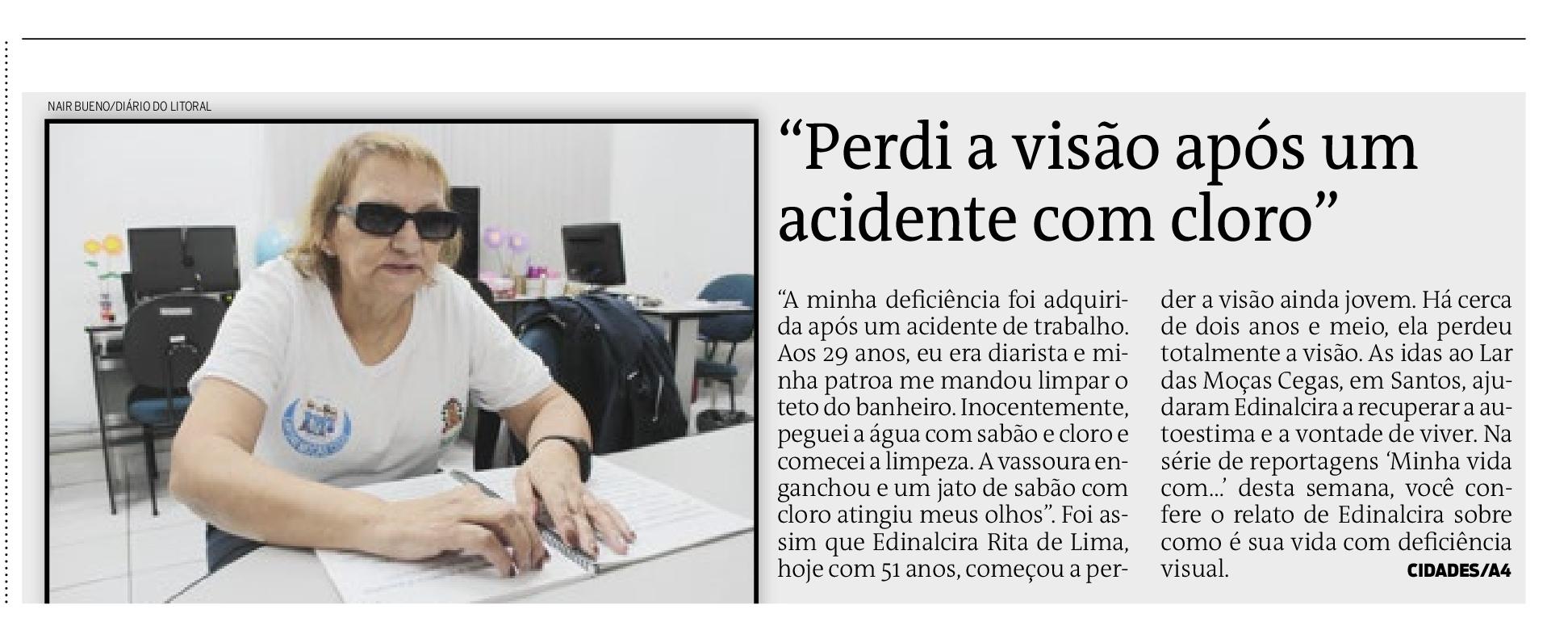 Aluna do Lar das Moças Cegas tem história de superação divulgada na imprensa