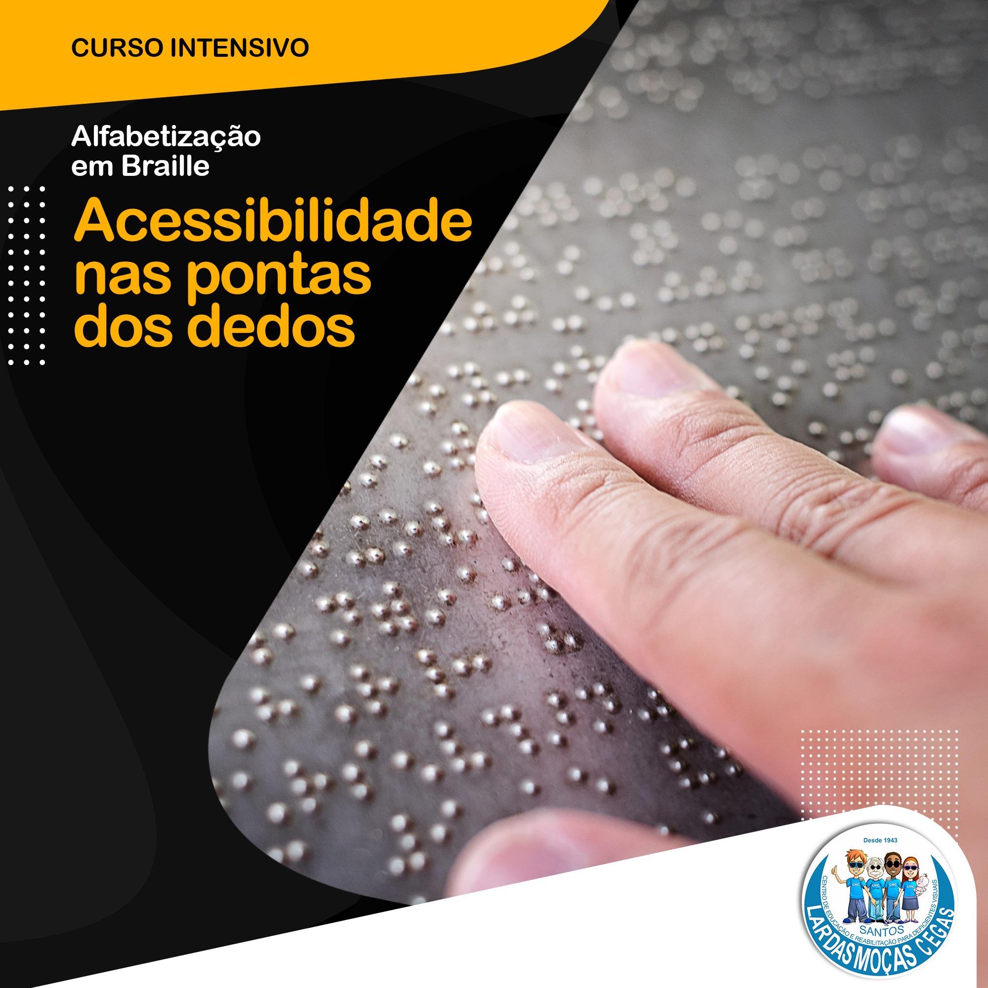 Conheça o curso intensivo de Alfabetização em Braille