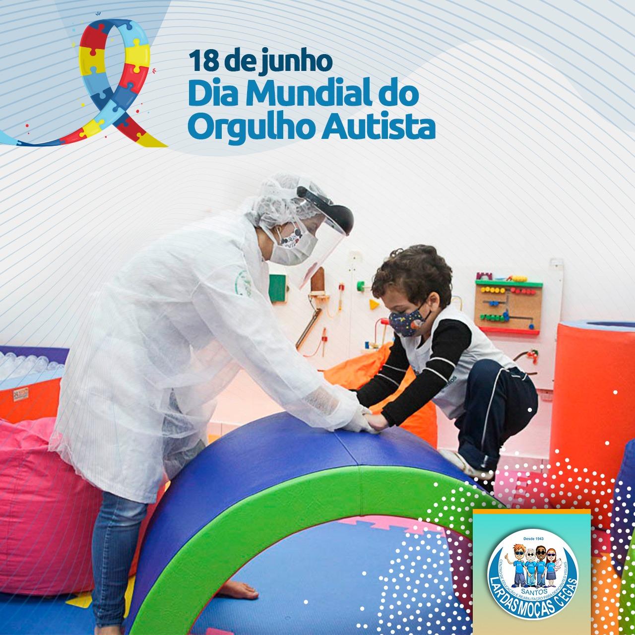 18 de junho – Dia do Orgulho Autista