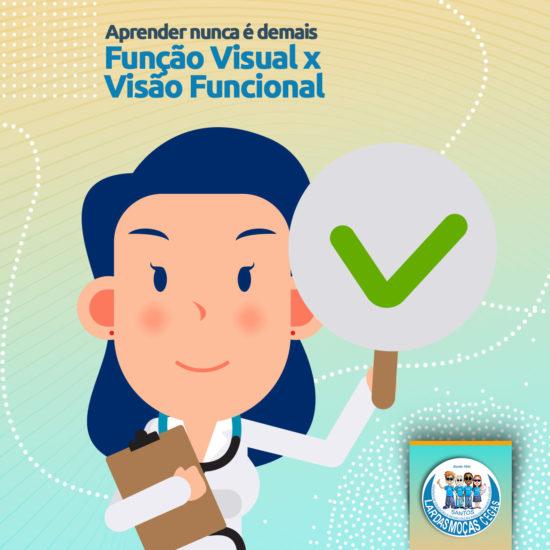 Aprender nunca é demais: Função Visual X Visão Funcional