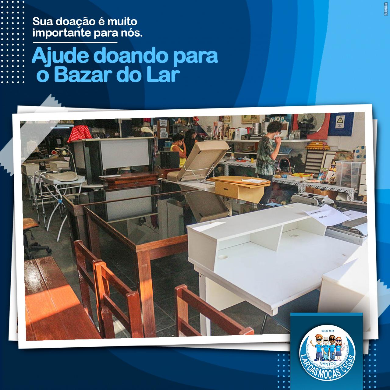 Doe para o Bazar do Lar